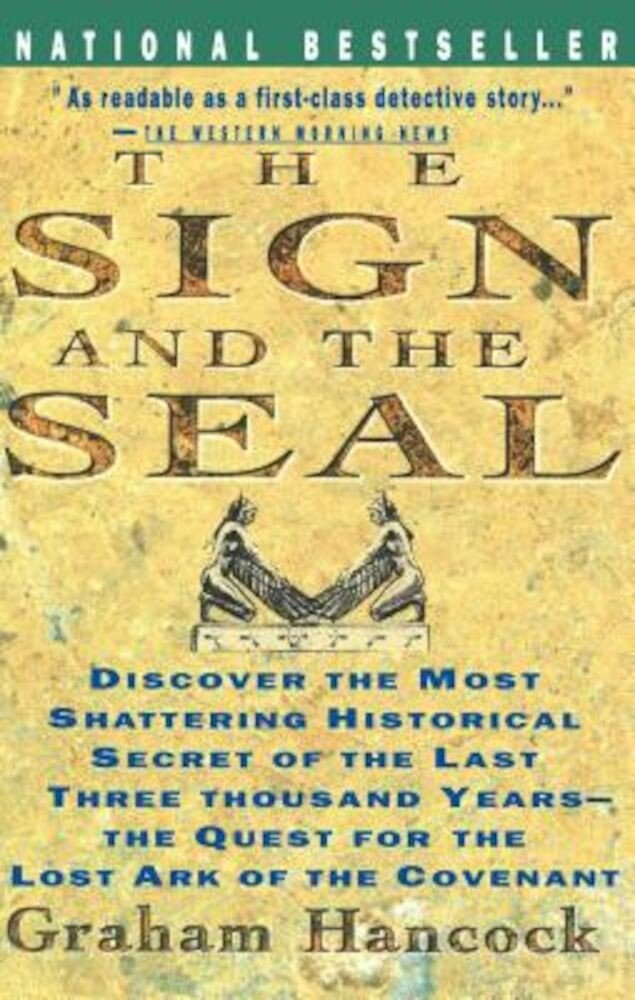 Sign and the Seal: The Quest for the Lost Ark of the Covenant, Paperback