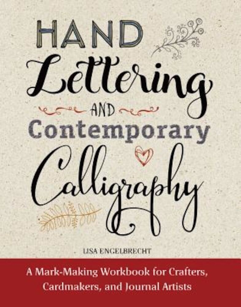 Hand Lettering and Contemporary Calligraphy, Hardcover