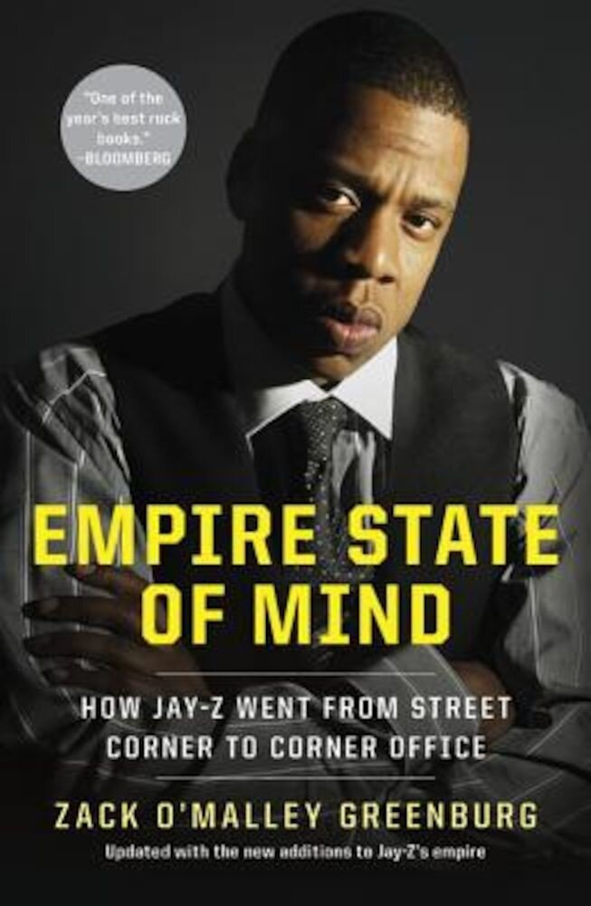 Empire State of Mind: How Jay Z Went from Street Corner to Corner Office, Revised Edition, Paperback