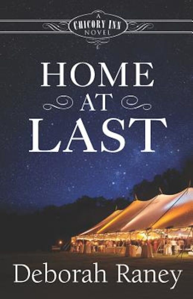 Home at Last: A Chicory Inn Novel -- Book 5, Paperback
