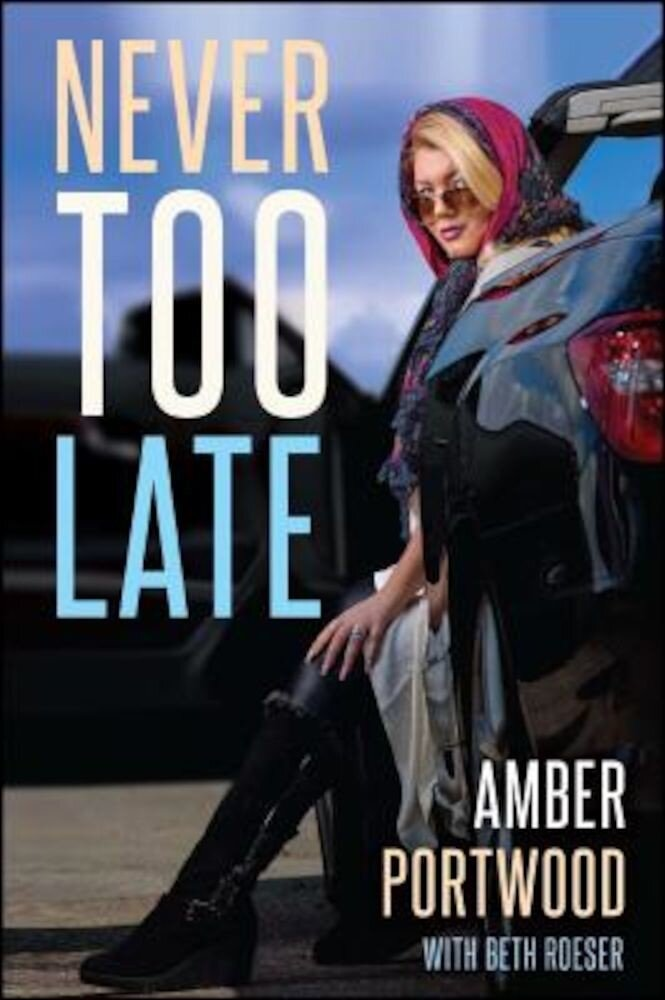 Never Too Late, Paperback