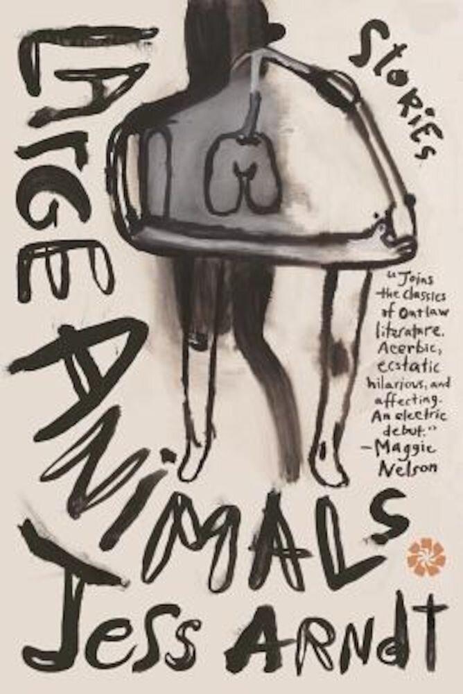 Large Animals: Stories, Paperback