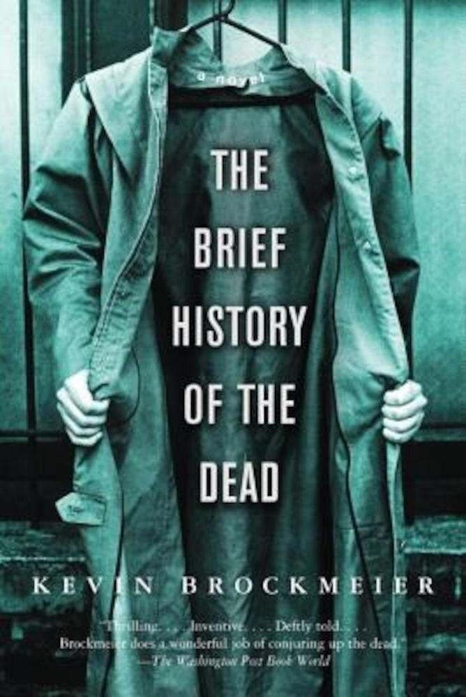 The Brief History of the Dead, Paperback