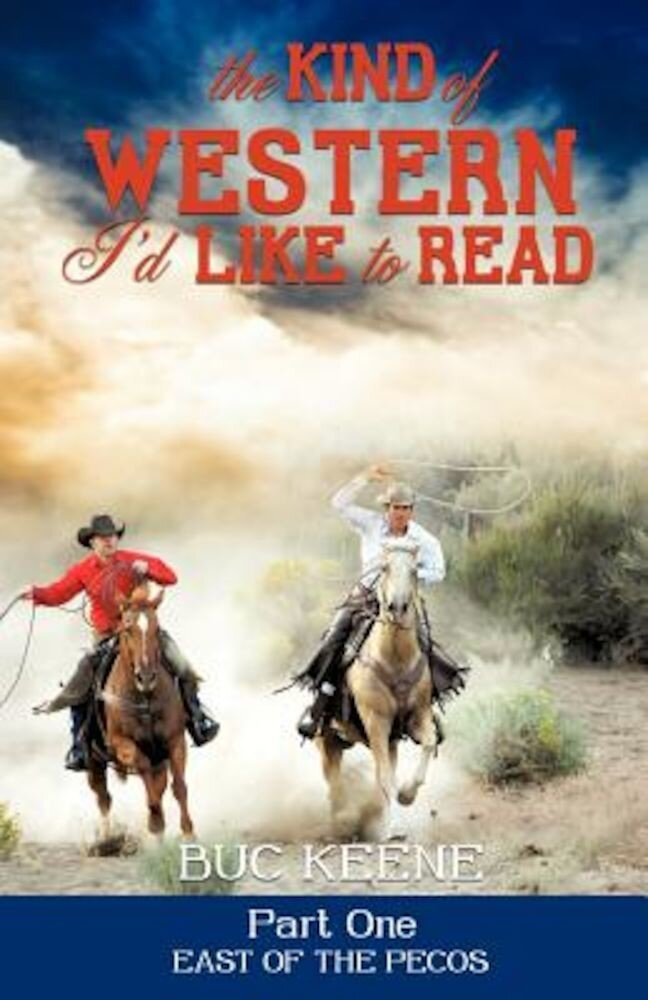 The Kind of Western I'd Like to Read - Part One, Paperback
