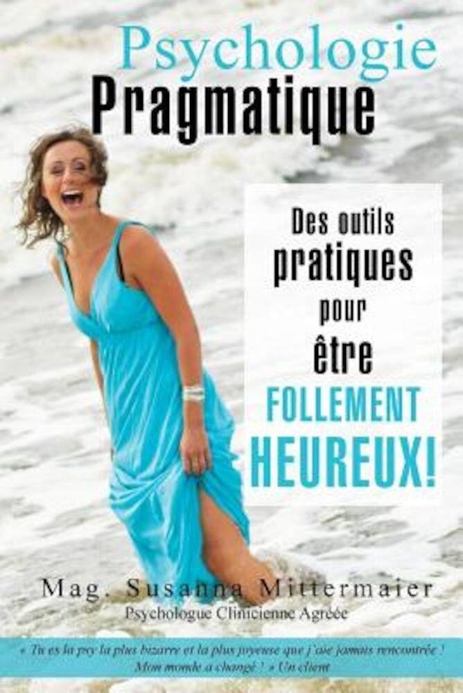 Psychologie Pragmatique - French, Paperback