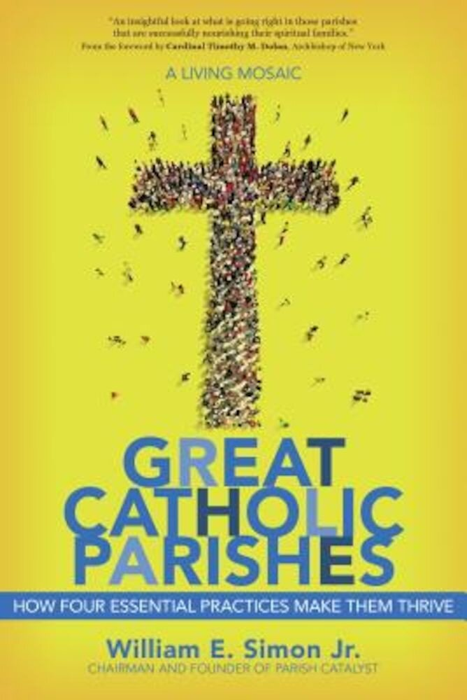 Great Catholic Parishes: A Living Mosiac, Paperback