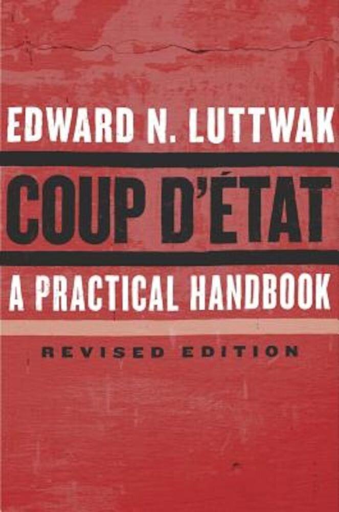 Coup D'Etat: A Practical Handbook, Paperback