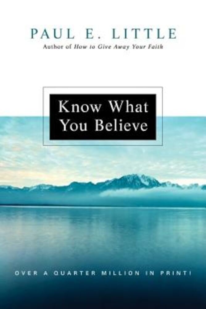 Know What You Believe, Paperback