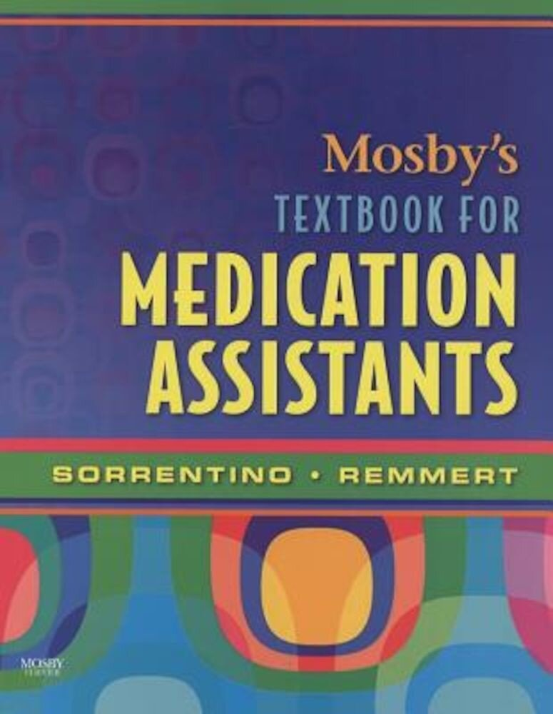 Mosby's Textbook for Medication Assistants, Paperback