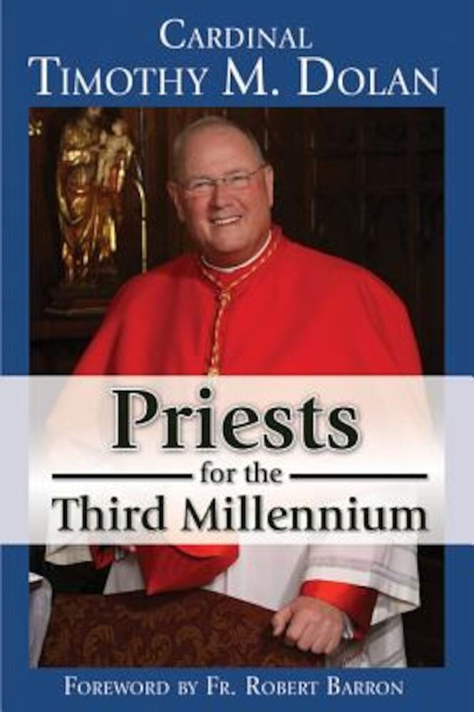 Priests for the Third Millennium: The Year of the Priests, Paperback