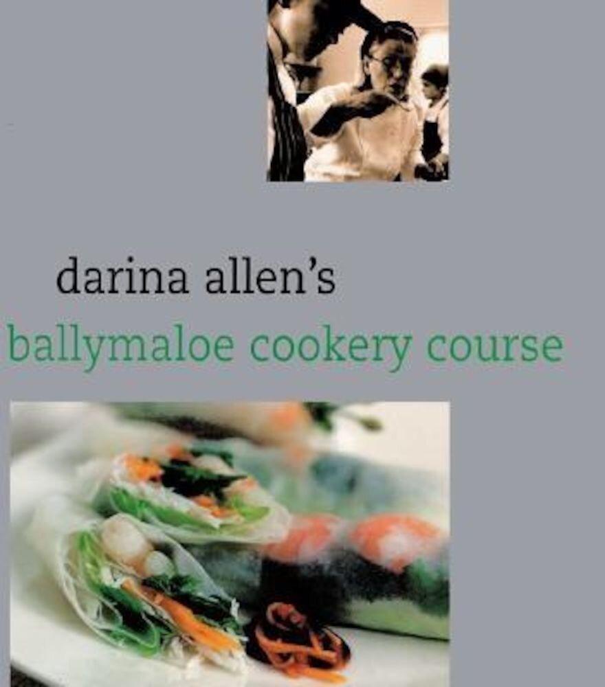 Darina Allen's Ballymaloe Cooking School, Hardcover
