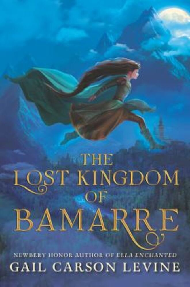 The Lost Kingdom of Bamarre, Hardcover