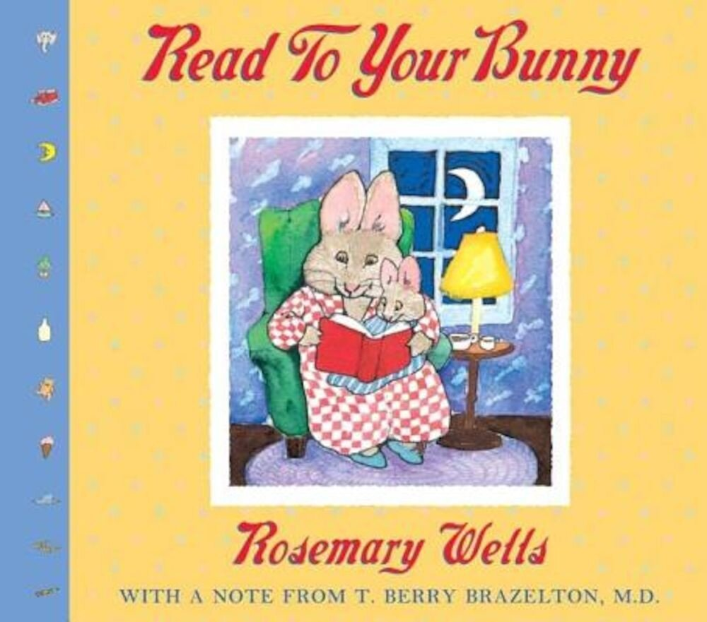 Read to Your Bunny: (With a Note from T. Berry Brazelton, M. D.), Hardcover