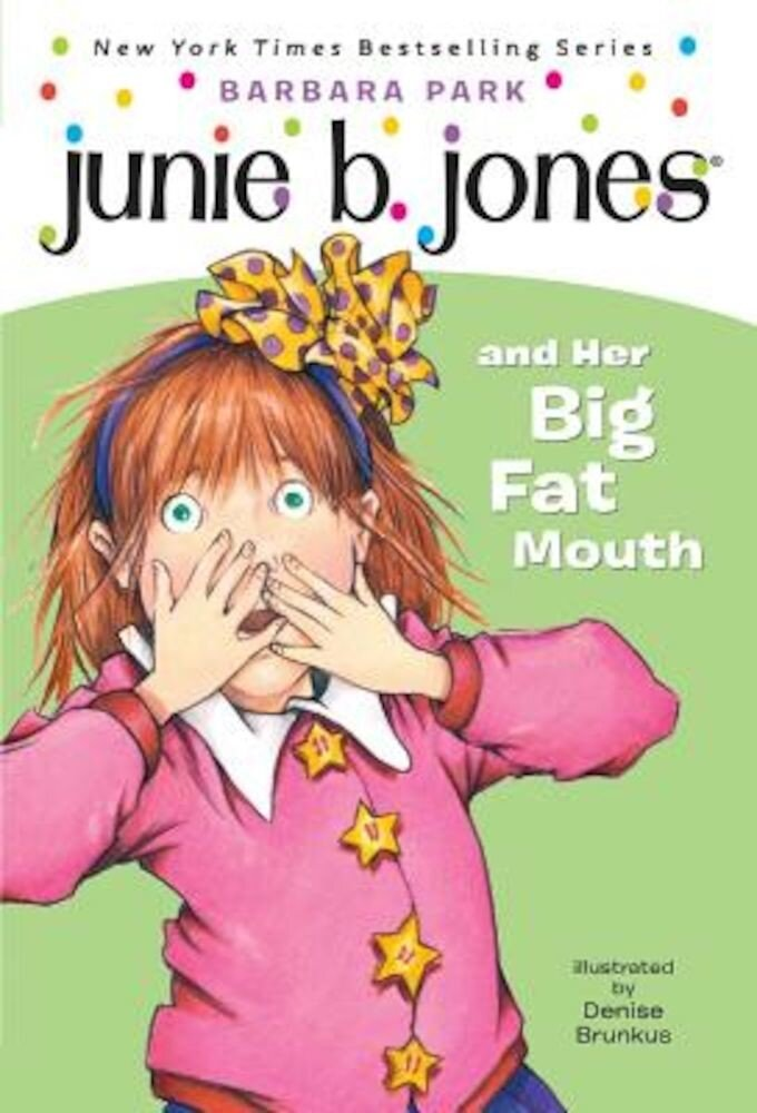 Junie B. Jones and Her Big Fat Mouth, Paperback