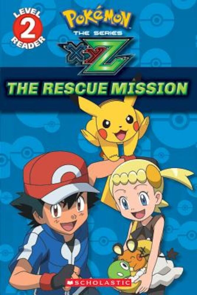 The Rescue Mission (Pokemon Leveled Reader), Paperback