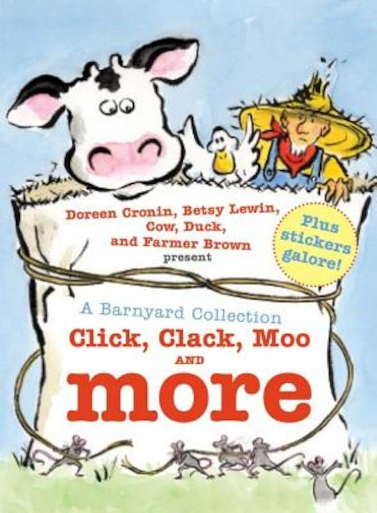 A Barnyard Collection: Click, Clack, Moo and More, Hardcover