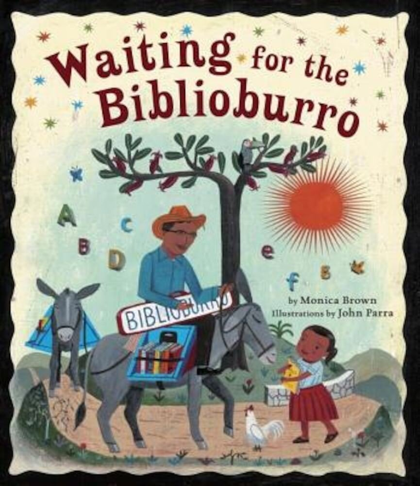 Waiting for the Biblioburro, Hardcover
