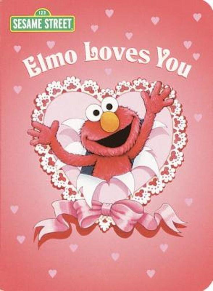 Elmo Loves You (Sesame Street), Hardcover