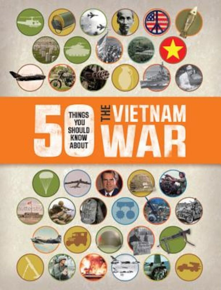 50 Things You Should Know about the Vietnam War, Paperback