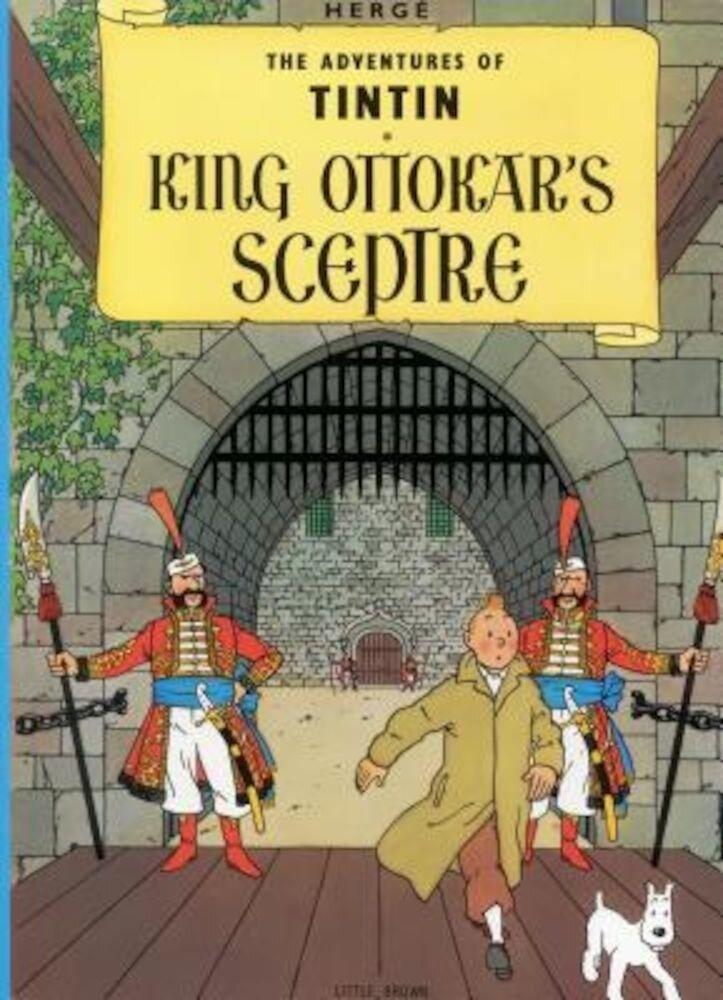 The Adventures of Tintin: King Ottokar's Sceptre, Paperback