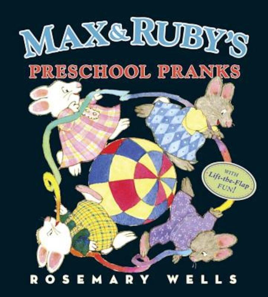 Max and Ruby's Preschool Pranks, Hardcover
