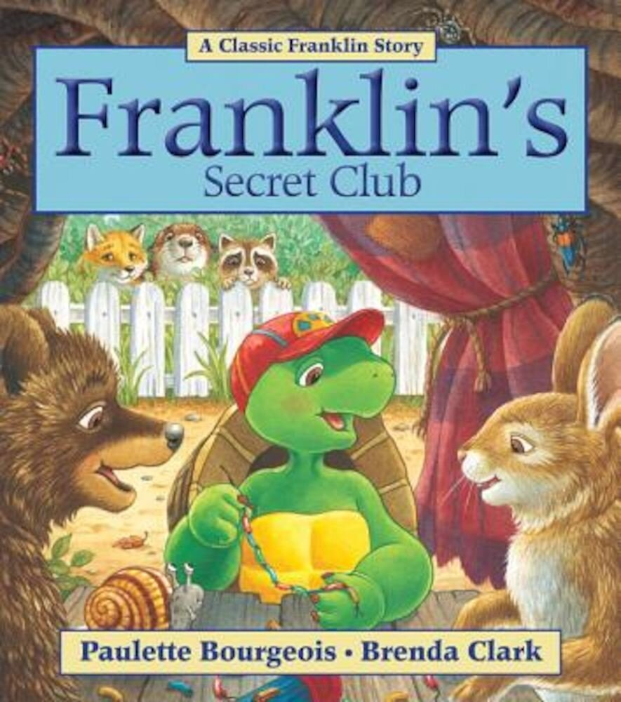 Franklin's Secret Club, Paperback