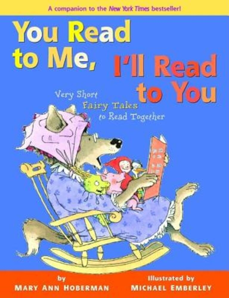 You Read to Me, I'll Read to You: Very Short Fairy Tales to Read Together, Hardcover