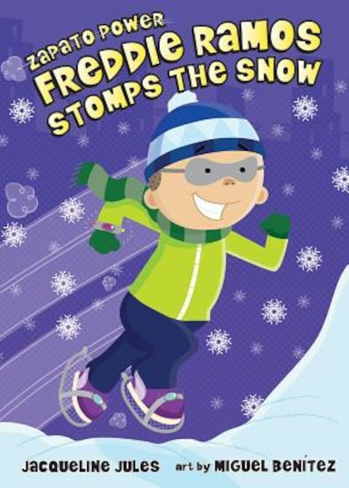 Freddie Ramos Stomps the Snow, Paperback