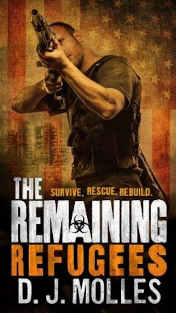 The Remaining: Refugees, Paperback