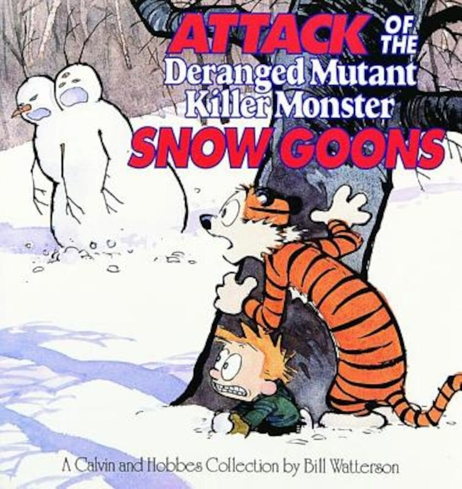 Attack of the Deranged Mutant Killer Monster Snow Goons, Paperback