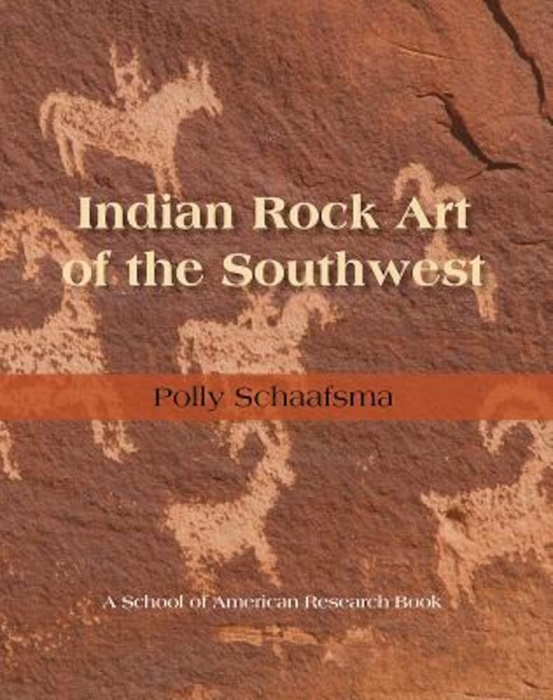 Indian Rock Art of the Southwest, Paperback