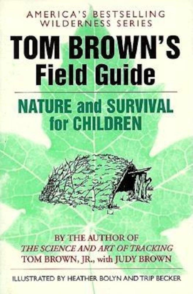 Tom Brown's Field Guide to Nature and Survival for Children, Paperback
