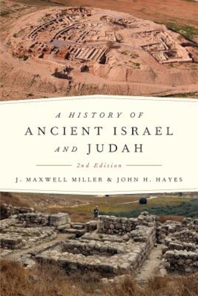 A History of Ancient Israel and Judah, Paperback