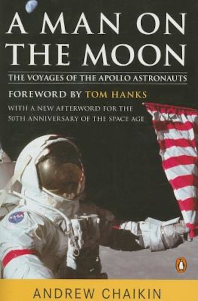 A Man on the Moon: The Voyages of the Apollo Astronauts, Paperback