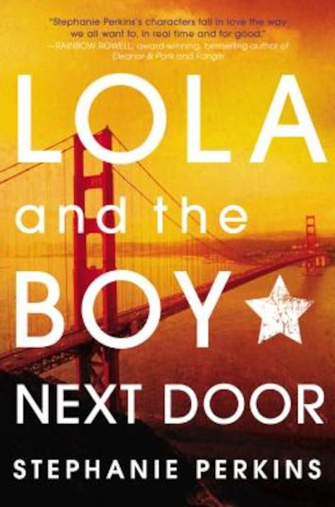 Lola and the Boy Next Door, Hardcover