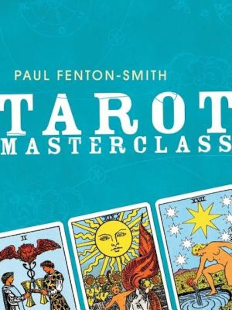 Tarot Masterclass, Paperback