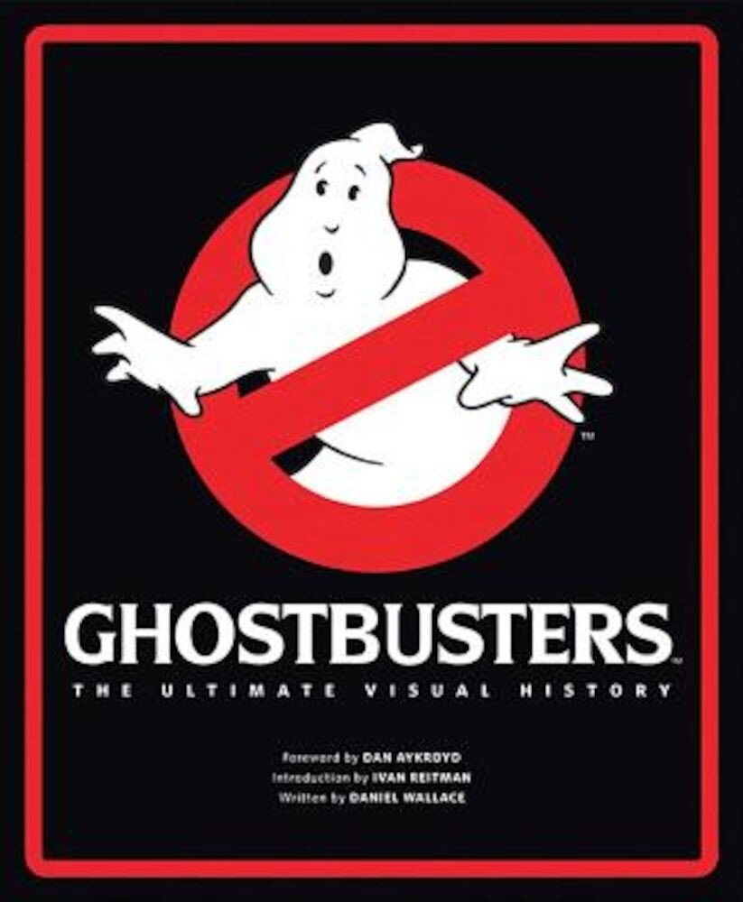 Ghostbusters: The Ultimate Visual History, Hardcover