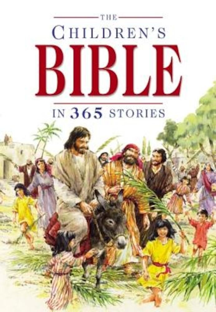 The Children's Bible in 365 Stories, Hardcover