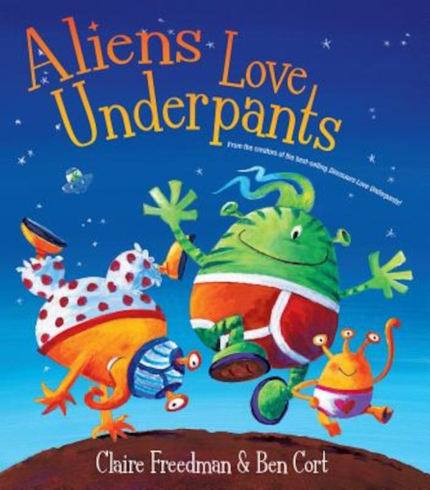 Aliens Love Underpants: Deluxe Edition, Hardcover