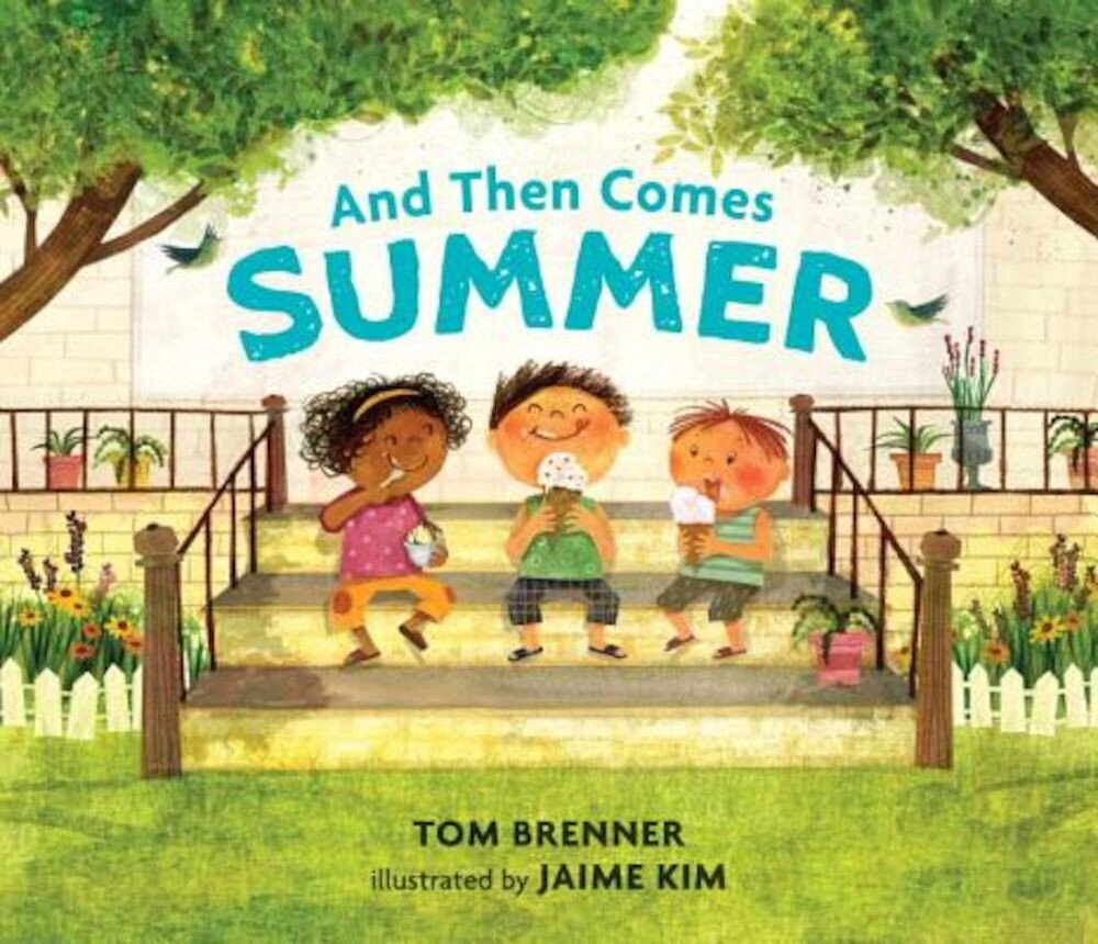 And Then Comes Summer, Hardcover