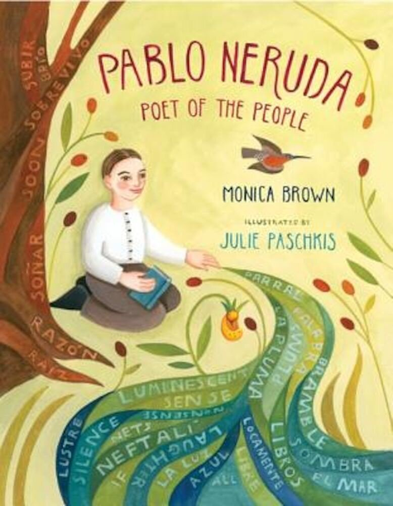 Pablo Neruda: Poet of the People, Hardcover