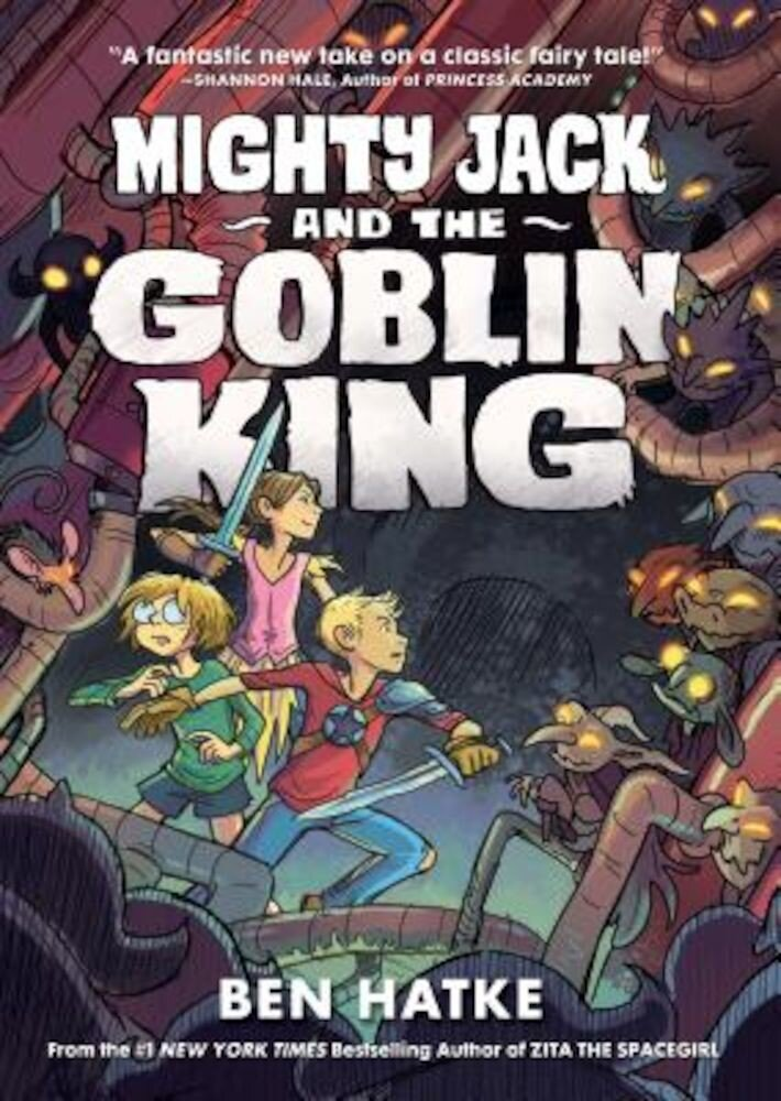 Mighty Jack and the Goblin King, Hardcover
