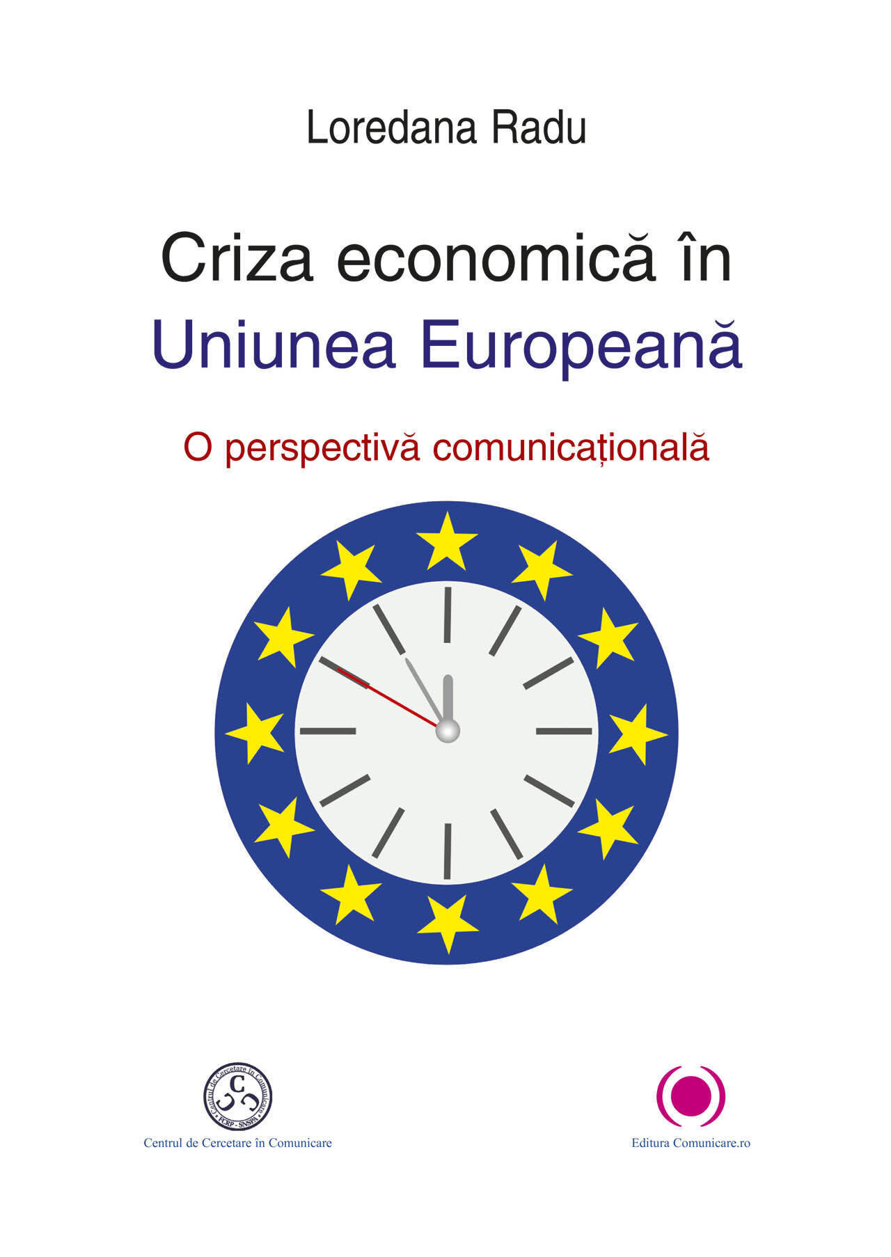 Criza economica in Uniunea Europeana. O perspectiva comunicationala (eBook)