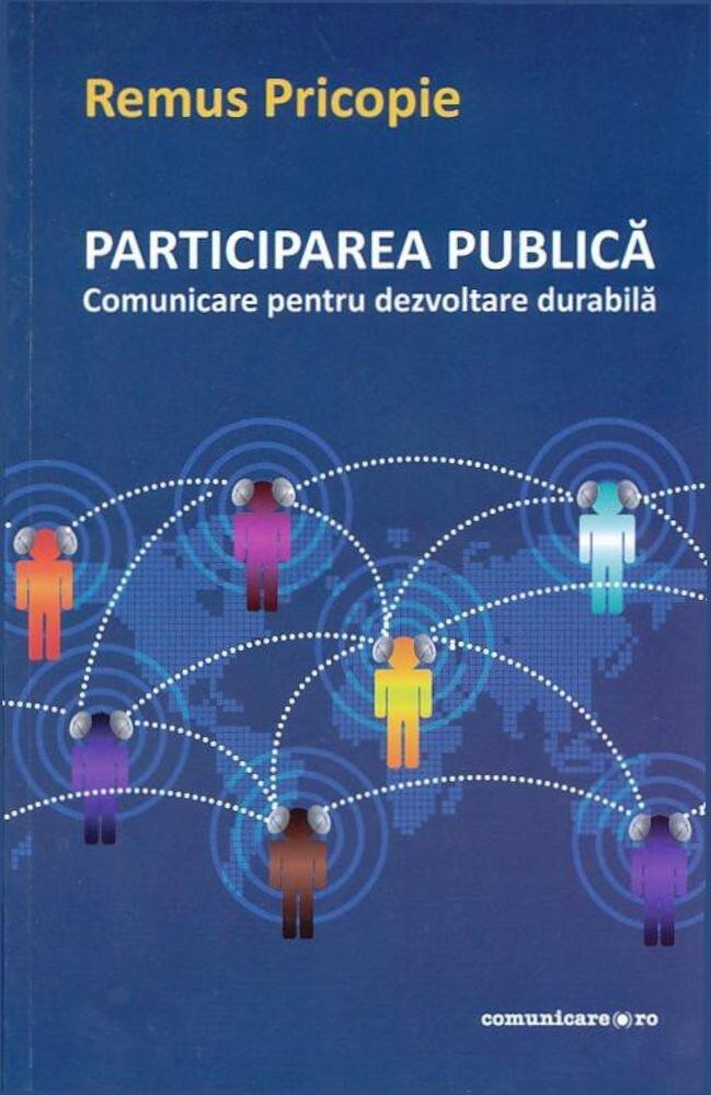 Coperta Carte Participare publica - comunicare pentru dezvoltarea durabila