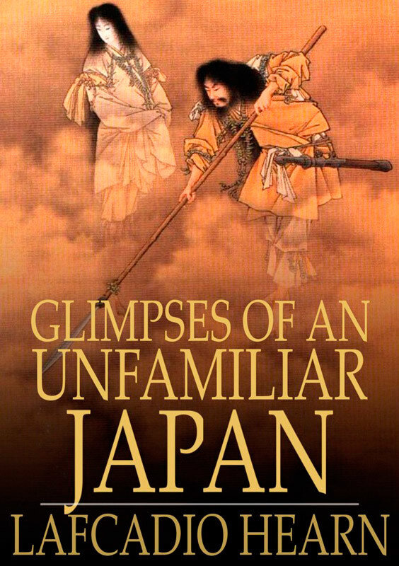 Glimpses of an Unfamiliar Japan: Volume II (eBook)