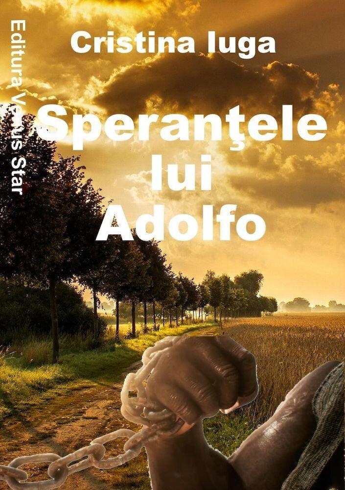 Sperantele lui Adolfo