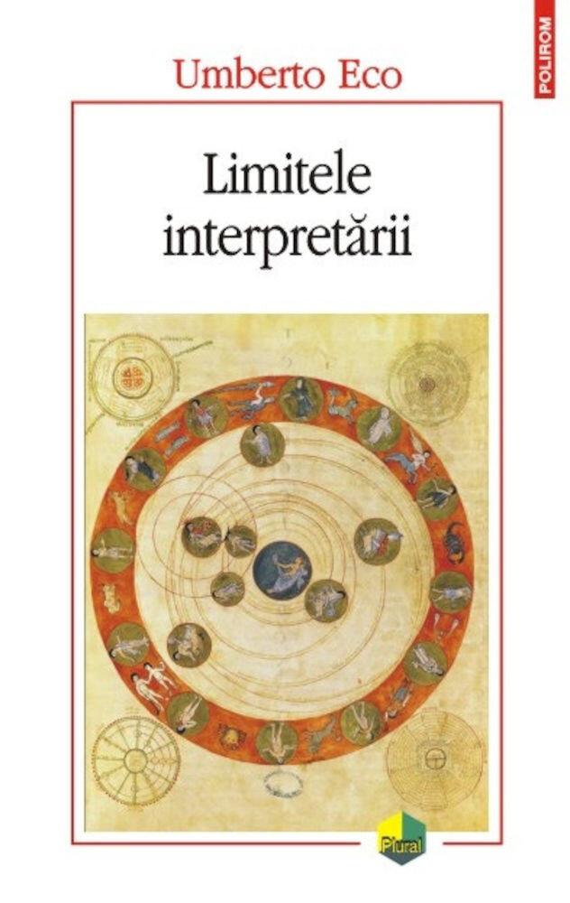Limitele interpretarii (Ed. 2016)