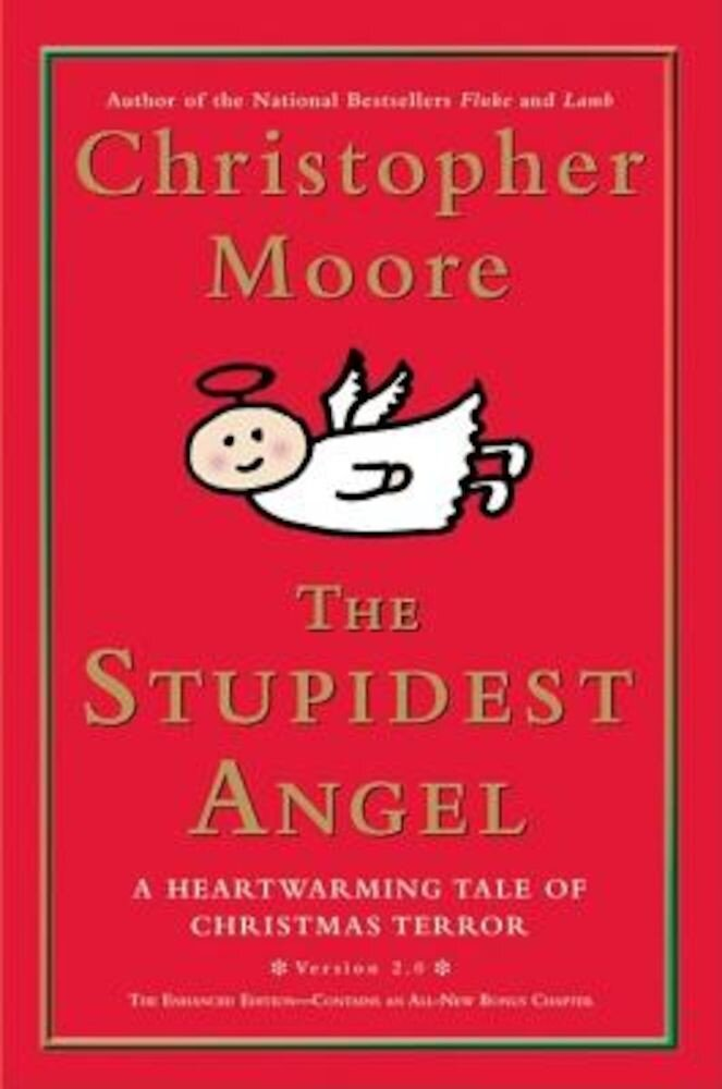The Stupidest Angel: A Heartwarming Tale of Christmas Terror, Version 2.0, Hardcover