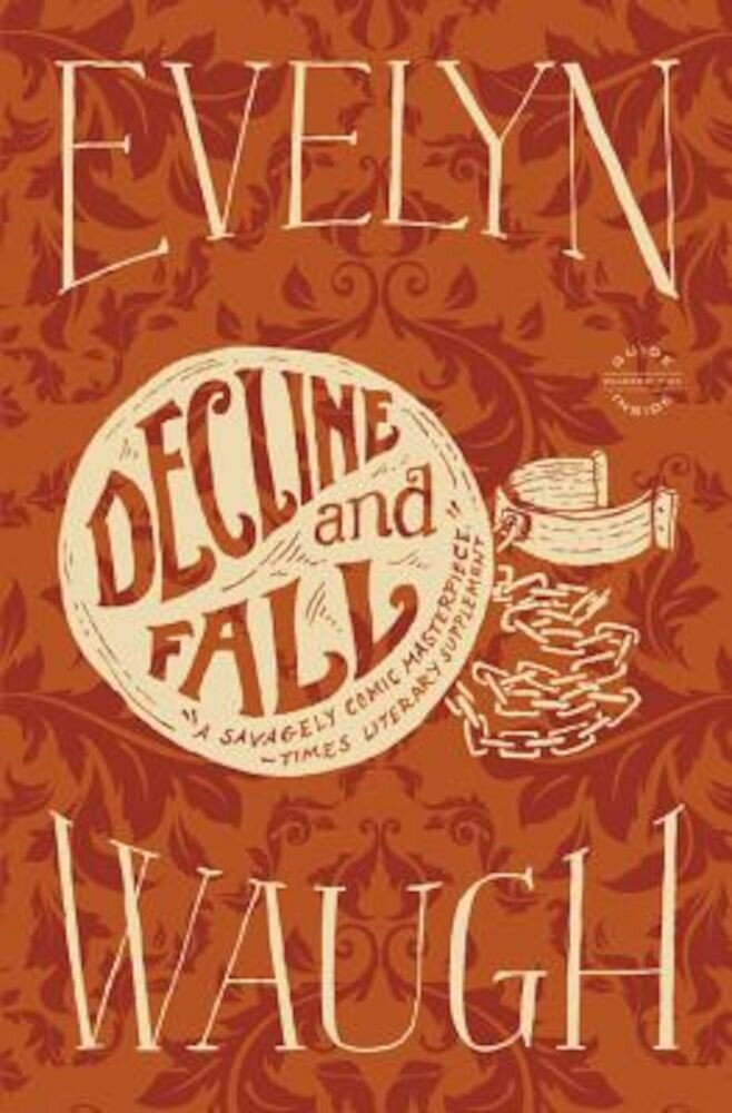 Decline and Fall, Paperback
