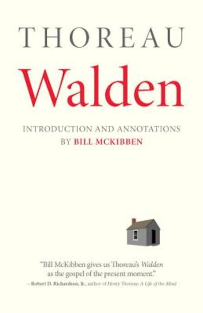 Walden: With an Introduction and Annotations by Bill McKibben, Paperback